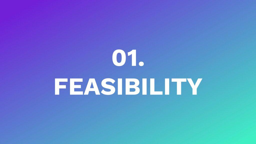 1 - feasibility